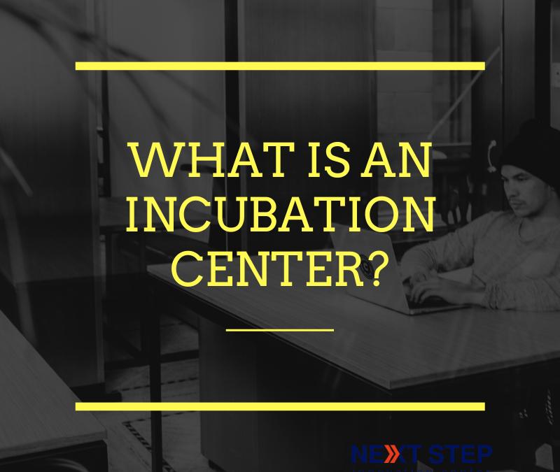 Incubation center